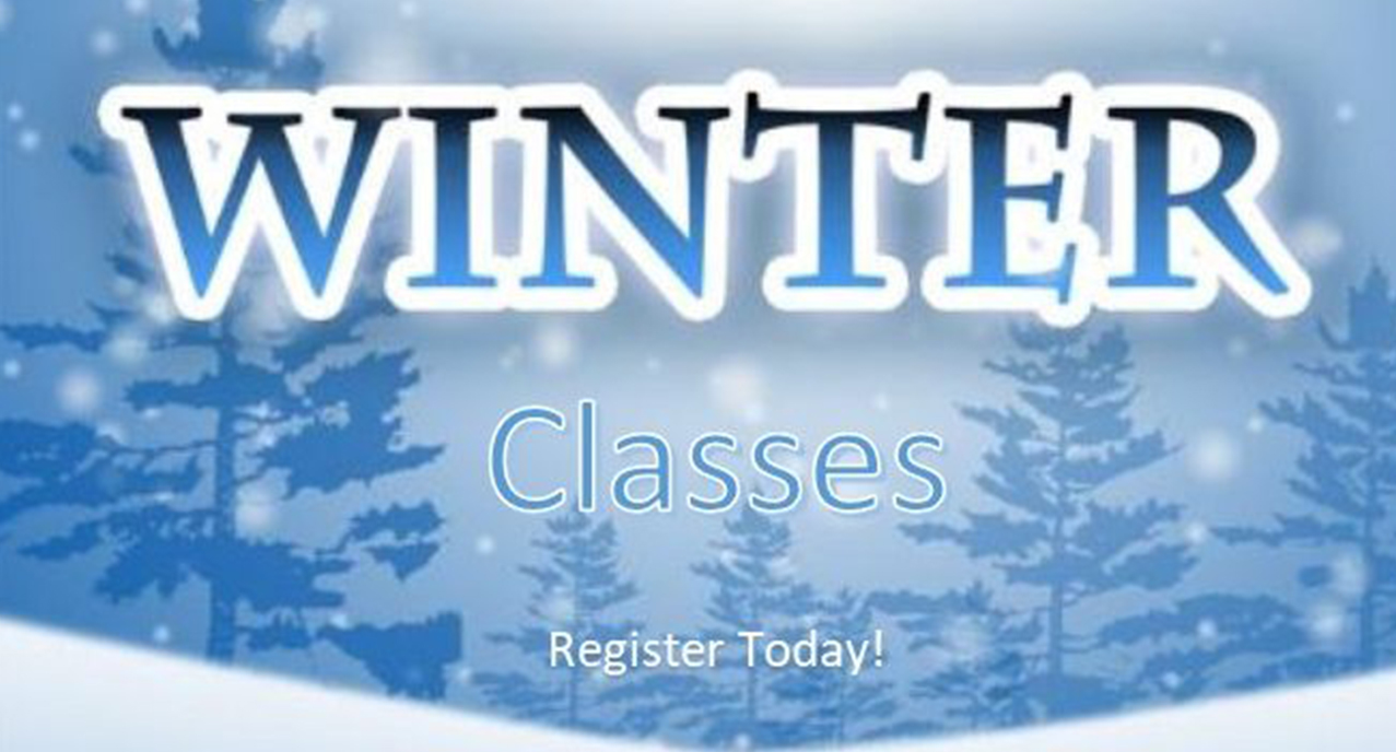 Winter Classes Register Today